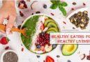 """أكل صحي لحياة صحية – مقالة مقدمة من خبراء """"إنديا جيت"""""""